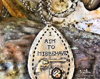 I aim to misbehave - hand stamped - spoon necklace
