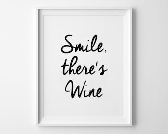 Smile There's Wine, cursive font, wall art prints, typography poster, black and white, scandinavian, minimalist, wall decor, handwritten