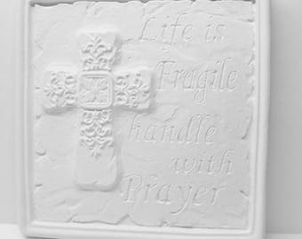 Ready To Paint, DIY, ChalkWare, Unpainted PlasterCraft Religious Life Is Fragile Wall Hanging, Wall Décor #102