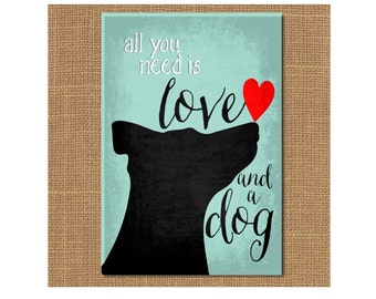 Dog Magnet, All You Need is Love and a Dog, Dog Fridge Magnet, Dog Lover Gift, Black Dog Art, Pet Lover Gift, Dog and Heart