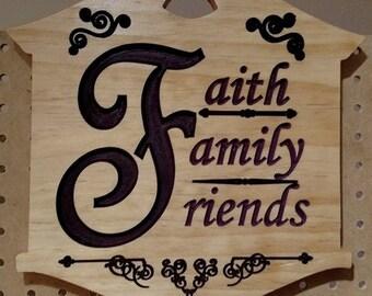 Faith Family Friends Sign
