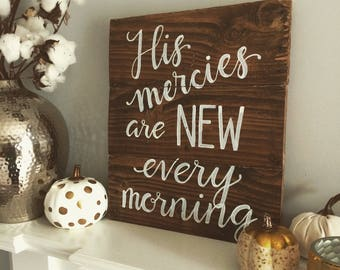 His Mercies Are New Sign