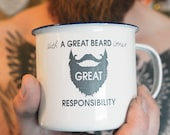 Enamel Mug Personalised Birthday Gift, Beard Gift, Beard Design, Great Beard Great Responsibility. Funny Beard Gift
