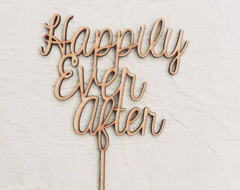 Happily Ever After Wood Cake Topper