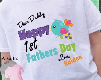 Happy 1st Fathers Day Shirt with bird on branch - First Fathers Day Shirt - Personalized Fathers day shirt - Fathers day - springtime birdie