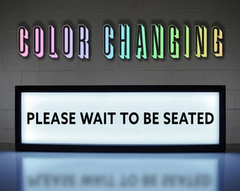 Please Wait to be Seated Sign, Wait to be Seated, Business Sign, Restaurant Sign, Seated Sign, Kitchen Sign, Cafe Sign, Light Up Sign