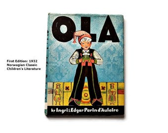First Edition 1932 Collectible Book: Ola, by Ingri and Edgar Parin d'Aulaire / Tales of a boy in Norway