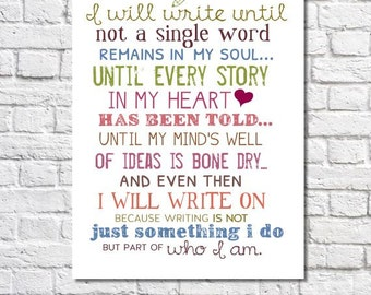 I Will Write Typography Print Motivational Wall Art Inspirational Quote Writing Art Writers Poetry Writing Gift Poem Print Typographic Print