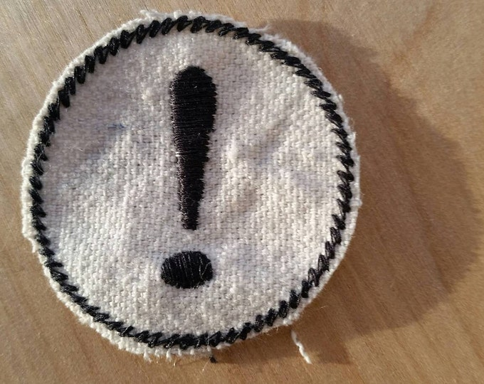 Embroidered Exclamation Point Upcycled Canvas Iron On Artisan Made Jacket or Hat Patch