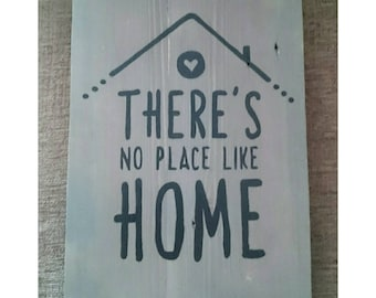 Recycled wooden pallet sign There's No Place Like Home