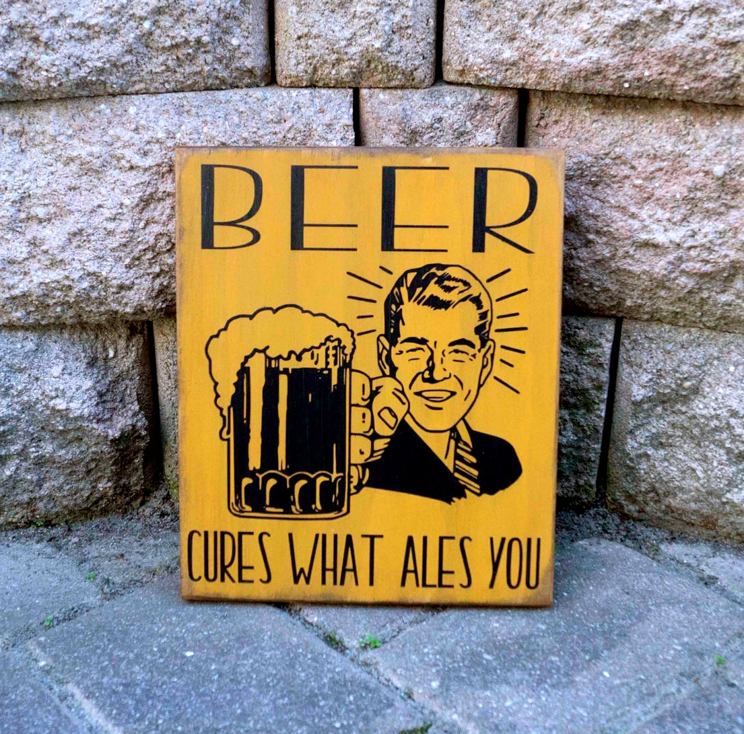 Bar Sign Beer cures what ales you Alcohol Man Cave Decor