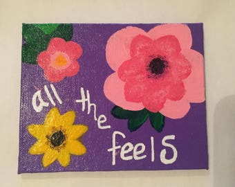 All The Feels Canvas