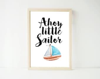 Ahoy Little Sailor Nautical Print, Prints, Nursery Prints, Boys Nursery Decor Baby Kids Wall Art