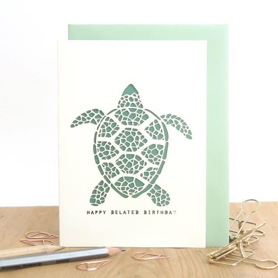 Belated Birthday Card Late Birthday Card Turtle Birthday