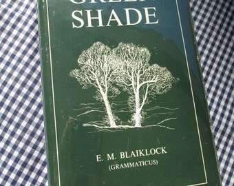 """Signed,First Edition """"Green Shade"""" by E.M. Blaiklock; Signed by Author"""