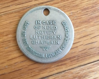 WWII Era Dog Tag: In Case of Emergency Notify Luthern Chaplain