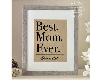 Best Mom Ever Mother's Day Gift, Gift from Children, Mom Gift, Gift for Mother's Day, Gift for Mother, Burlap Gift, Gift for Nana