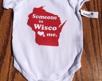 Someone in Wisco Loves Me bodysuit/Toddler Tee Shirt