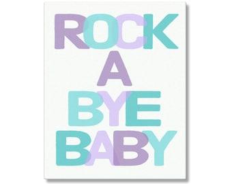 Rock A Bye Baby Poster Print, Rockabye Canvas Nursery Wall Art, Rockabye Baby Art, Nursery Rhyme Typography Art, Nursery Rhyme Canvas Art