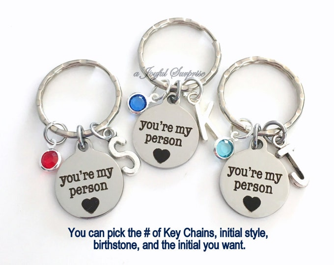 Featured listing image: Best Friend Gift, Youre My Person KeyChain Set of 1 2 3 4 5 6 Gift for GirlFriend, BFF Keyring, You Are You're Key Chain Birthstone Initial