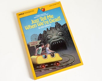 Just Tell Me When We're Dead by Eth Clifford Apple Paperback 1983 VGC, Vintage 1980s Childrens Chapter