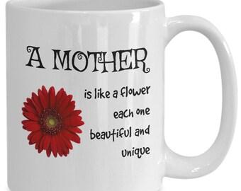 A mother is like a flower - coffee/tea mug (Free Shipping)