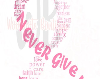 Never Give Up Breast Cancer Ribbon SVG Pink Fight Like a Girl