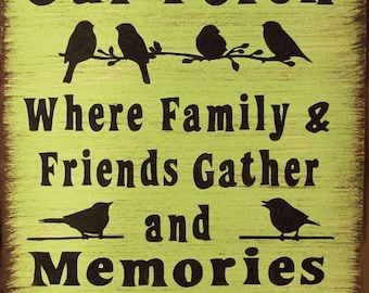 Our Porch With Birds Humerous Primitive Rustic Country Wood Sign Home Decor