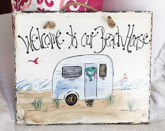 Welcom Beach House sign  10x12 original hand painted by me slate