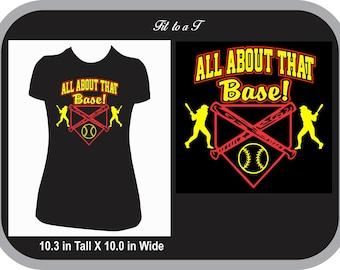 All About That Base T-Shirt, Softball Mom T-Shirt, Gift for Softball Player, Softball Fan Wear