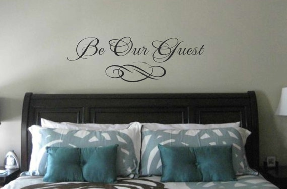 Awesome Bedroom Wall Decal Be Our Guest Wall Quote Vinyl Wall Art