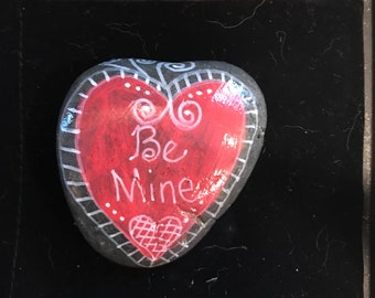 Be mine heart painted rock.