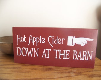 Hot Apple Cider Primitive Stencilled Sign