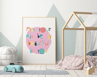 Pink Printable Nursery Decor Art Print Instant Download Wall Art 'May Your Day' Typography Posters  prints quotes baby gift kids wall shelf