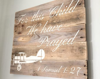 For this Child we have Prayed 1 Samuel 1:27, Little boy room decor, airplane baby room, baby room decor
