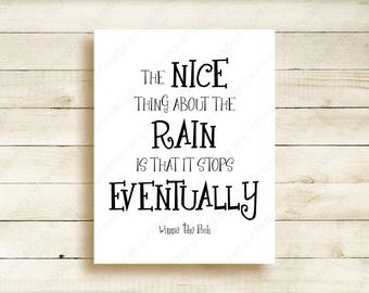 Winnie the Pooh Quote Christopher Robin Movie Poster The Nice Thing About the Rain is that it Always Stops Eventually Wall Art Decor 2009BL