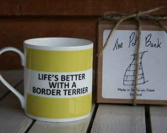 Life's Better With A Border Terrier Hoop Mug (pictured in light green)