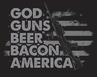 God Guns Beer Bacon America