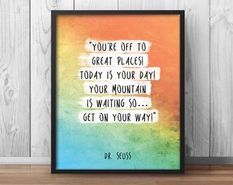 """Dr Seuss Quote Poster """"You're off to great places!"""" Kids Room Wall Art Nursery Decor Print Watercolor Children's Wisdom Inspirational - 057"""
