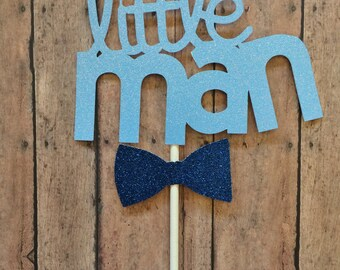 Baby Shower Little Man Cake Topper, Birthday Little Man Cake Topper,Little Man Birthday Cake topper,Little Man 1st Birthday ,1-CT