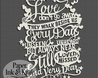 Those we love don't go away...  Papercut Template Intermediate Level. Commercial & personal use. Includes PDF and SVG files.