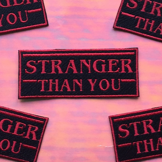 "Stranger Things ""Stranger Than You"" Slogan Iron on Patch"
