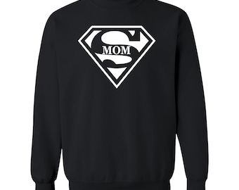 Super Mom Popular Mothers Day Design Sweat For Woman Special Gift