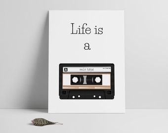 Inspirational poster print, Printable files, Cassette print, Mix tape, Life is a mix tape, Home decor, Wall art art, Instant download