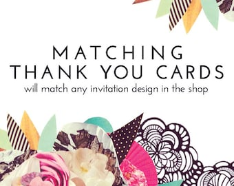 Matching THANK YOU Card - Customized for Any Invitation in the Shop - DIY - Digital Item
