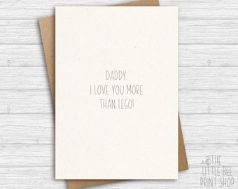 Funny card for Daddy, I love you more than I love Lego! Personalised birthday card for Dad, Fathers Day Card