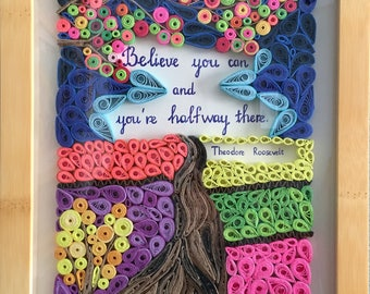 Inspirational Theodore Roosevelt Quote:Framed Handmade Quilling Paper Art Gift-Special Quilling Famous Quote Design-Shop For Free Shipping
