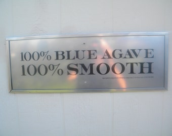 Tequila Sign : Blue Agave 100% Smooth - Stainless Steel Framed Tequila Sign