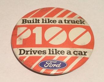 Vintage Ford P100 Badge