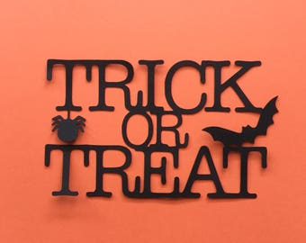 Halloween trick or treat  paper cut great for cardmaking